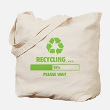 RECYCLING ... Tote Bag