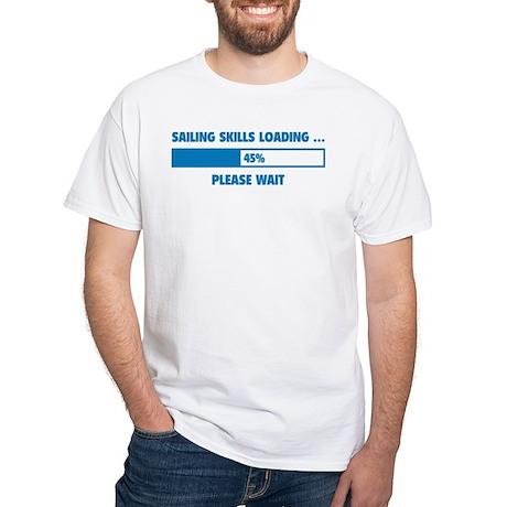 Sailing Skills Loading White T-Shirt