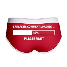 Sarcastic Comment Loading Women's Boy Brief
