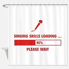 Singing Skills Loading Shower Curtain