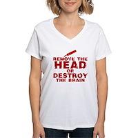 Remove The Head or Destroy The Brain Women's V-Nec