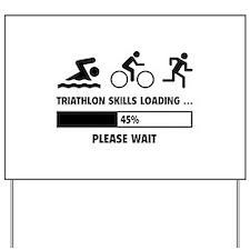 Triathlon Skills Loading Yard Sign