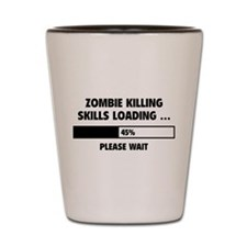 Zombie Killing Skills Loading Shot Glass