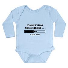 Zombie Killing Skills Loading Long Sleeve Infant B