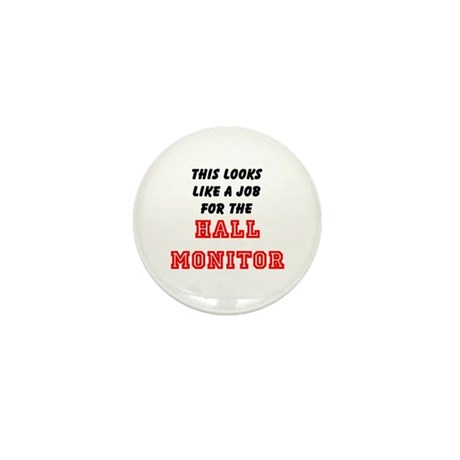Hall Monitor Mini Button (10 pack)