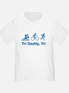 Tri Daddy, Tri T