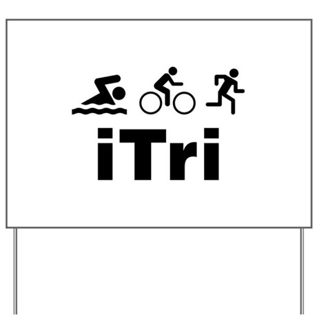 iTri Yard Sign
