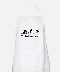 Tri to keep up ! Apron