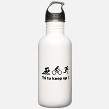 Tri to keep up ! Water Bottle