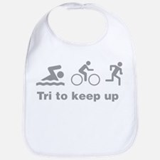 Tri to keep up ! Bib