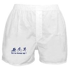 Tri to keep up ! Boxer Shorts