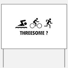 Threesome ? Yard Sign
