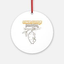 Awesome Possum -  Ornament (Round)