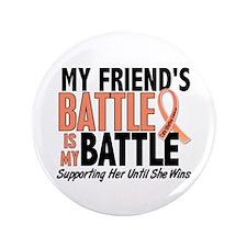 """My Battle Too Uterine Cancer 3.5"""" Button"""