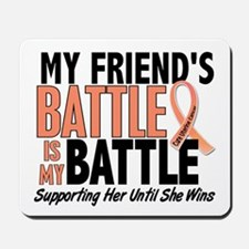 My Battle Too Uterine Cancer Mousepad