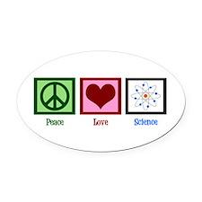 Peace Love Science Oval Car Magnet