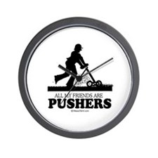 All my friends are pushers -  Wall Clock