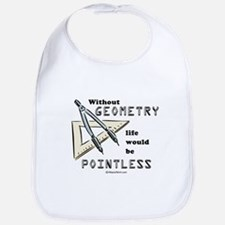 Without geometry, life is pointless -  Bib