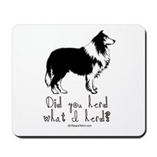 Did you herd what I herd? -  Mousepad