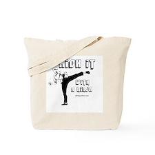 Kick it with a Ninja -  Tote Bag