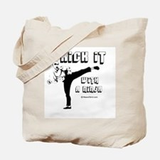 Kick it with a Ninja -  Tote Bag