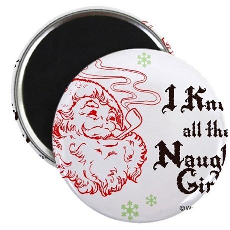 """I know all the naughty girls - 2.25"""" Magnet (10 p"""