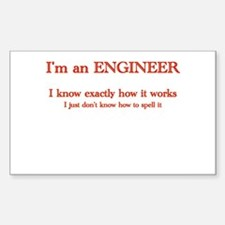 Engineers know how it works Decal