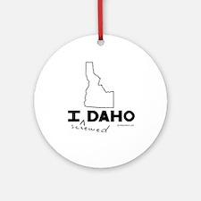 I (screwed) DAHO - Ornament (Round)