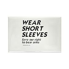 Wear short sleeves - Rectangle Magnet