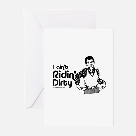 I ain't riding dirty - Greeting Cards (Package of