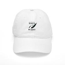 Slugs not drugs - Baseball Cap