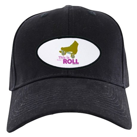 This is how I roll - Black Cap