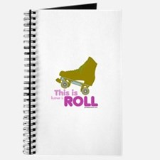 This is how I roll - Journal