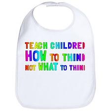 Teach Children How To Think Bib
