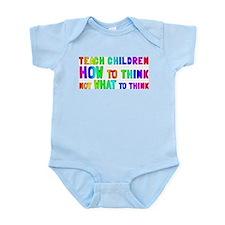 Teach Children How To Think Infant Bodysuit