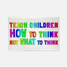 Teach Children How To Think Rectangle Magnet