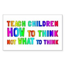 Teach Children How To Think Decal
