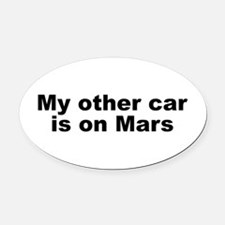 My other car is on Mars Oval Car Magnet