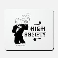High Society -  Mousepad