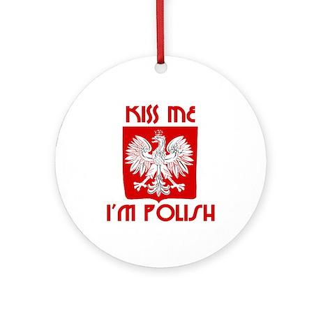 Kiss me, I'm Polish - Ornament (Round)