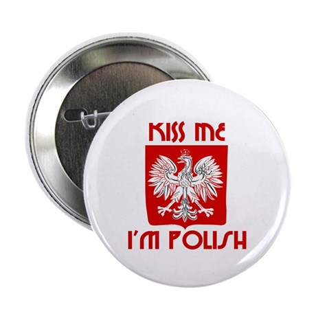 "Kiss me, I'm Polish - 2.25"" Button (100 pack)"
