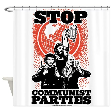 Stop Communist Parties Shower Curtain