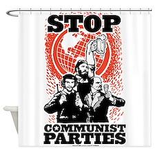 Stop Communist Parties Shower Curtain