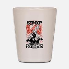 Stop Communist Parties Shot Glass