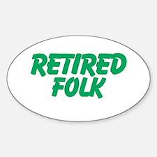Retired Folk Decal