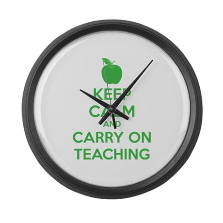 Keep calm and carry on teaching Large Wall Clock