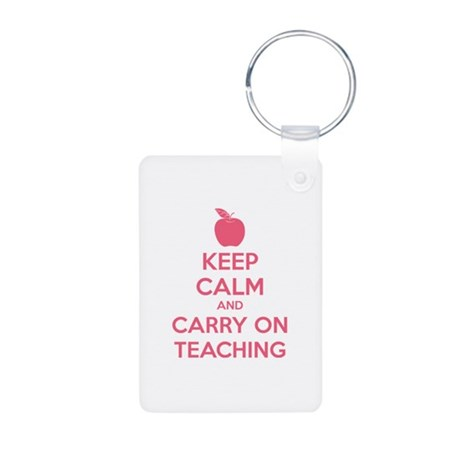 Keep calm and carry on teaching Aluminum Photo Key