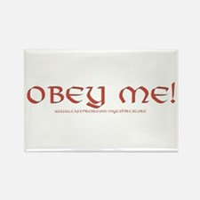 OBEY ME! Rectangle Magnet