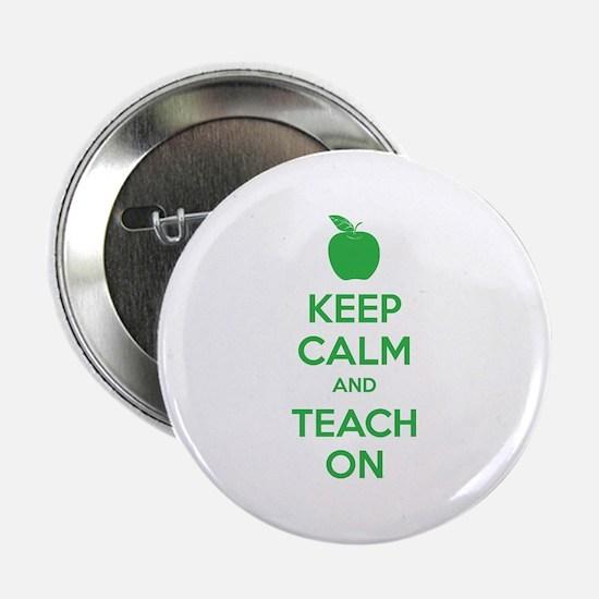 """Keep calm and teach on 2.25"""" Button"""