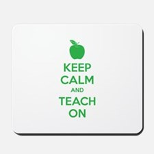 Keep calm and teach on Mousepad